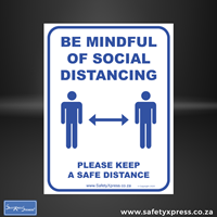 Picture of SOCIAL DISTANCING Sign - BE MINDFUL OF
